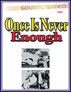 Once Is Never Enough Porn DVD