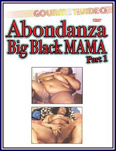 Abondanza Big Black Mama Porn DVD