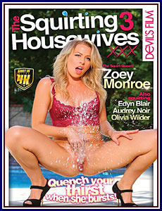 Squirting Housewives 03, The