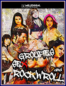 Groupies, Sex and Rock 'N' Roll