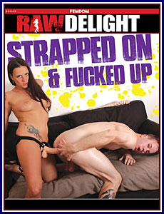 Strapped On and Fucked Up