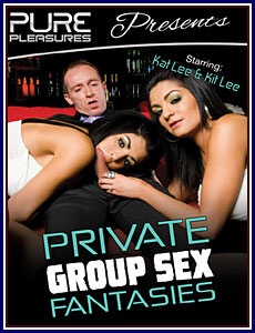 Private Group Sex Fantasies