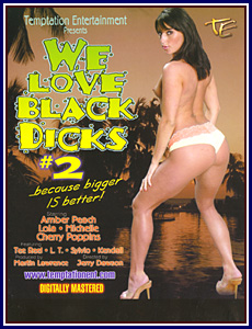 We Love Black Dicks 2 Porn DVD