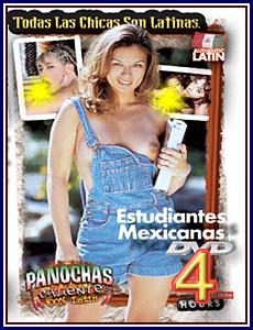 Panochas Calientes - Estudiantes Mexicanas Porn DVD