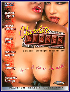 Chocolate Kisses Porn DVD
