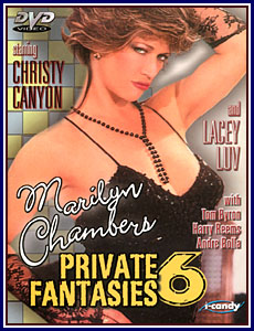 Marilyn Chambers' Private Fantasies 6 Porn DVD