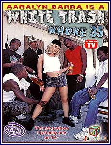 White Trash Whore 35 Porn DVD