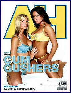 Cum Gushers Porn DVD