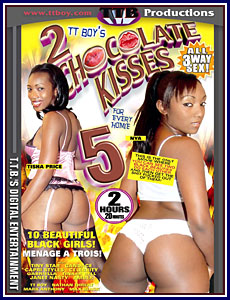 2 Chocolate Kisses for Every Homie 5 Porn DVD