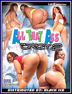 All That Ass The Orgy 2 Porn DVD
