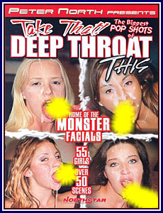 The biggest pop shots of deep throat this