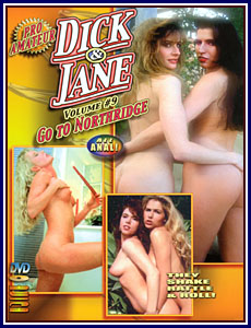 Dick and Jane Go To Northridge Porn DVD