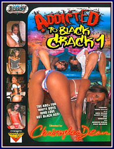 Addicted To Black Crack Porn DVD