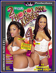 2 Chocolate Kisses for Every Homie 4 Porn DVD