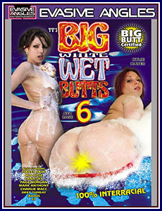 Big White Wet Butts 6 Porn DVD