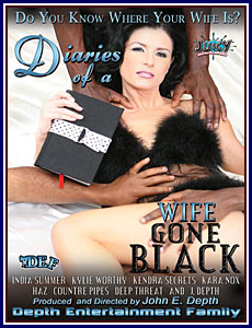 Diaries Of A Wife Gone Black Porn DVD