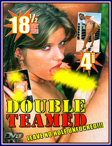 18 1/2 Barely Legal - Double Teamed Porn DVD