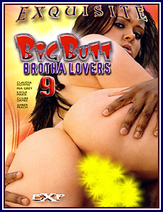 Big Butt Brotha Lovers 9 Porn DVD