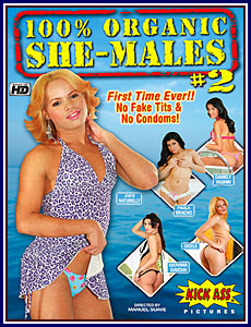 100% Organic She-Males 2 Porn DVD