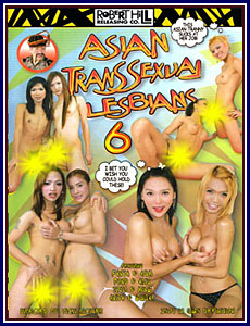 Asian Transsexual Lesbians 6 (2008)