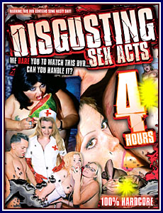 Extreme Sex - Disgusting Sex Acts Porn DVD