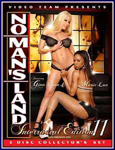 No Man's Land Interracial Edition 11 Porn DVD