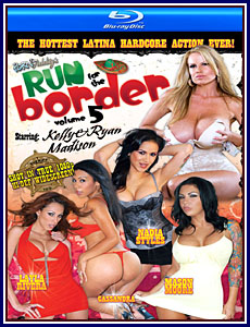 Run For The Border 5 Blu-Ray Porn DVD