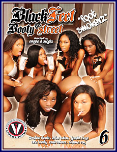 Black Feet On Booty Street 6 Porn DVD
