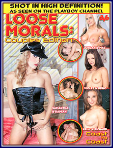 Loose Morals Couples Edition Porn DVD