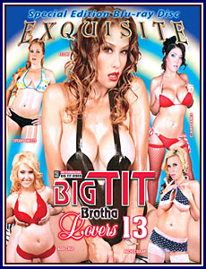 Big Tit Brotha Lovers 13 Blu-Ray Porn DVD