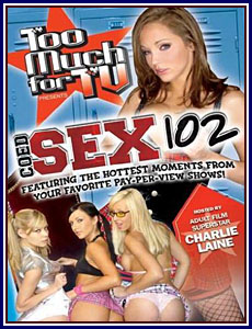 Too Much For TV Presents Coed Sex 102 Porn DVD