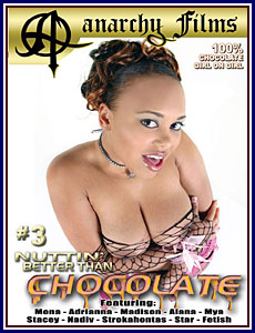 Nuttin' Better Than Chocolate 3 Porn DVD
