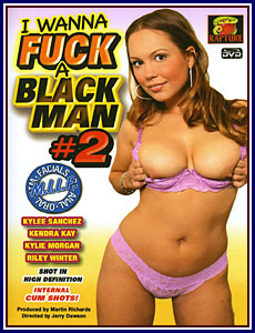 I Wanna Fuck A Black Man 2 Porn DVD