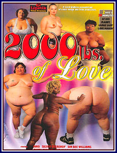 2000 Lbs Of Love Porn DVD