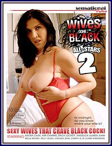 Wives Gone Black All-Stars 2 Porn DVD