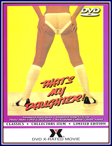 That's My Daughter Porn DVD