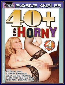 40+ and Horny Porn DVD