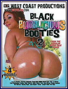 Black Bubblicious Booties 2 Porn DVD