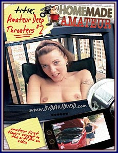 Amateur Deep Throaters 2 Porn DVD