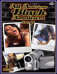 All American Black Amateurs 7 Porn DVD