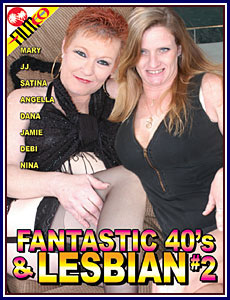 Fantastic 40's and Lesbian 2 Porn DVD