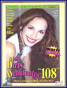 More Dirty Debutantes 108 Porn DVD