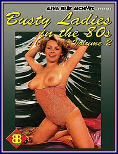 Busty Ladies In the 80s 2 Porn DVD