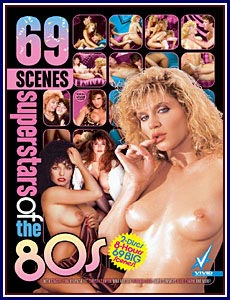 69 Scenes Superstars of the 80s Porn DVD