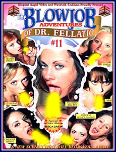 Blowjob Adventures of Dr Fellatio 11 Porn DVD