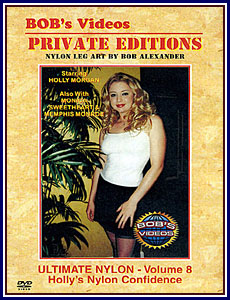 Bob's Videos Private Edition - Ultimate Nylon 8 Porn DVD