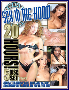 20 Hours of Sex In The Hood Porn DVD