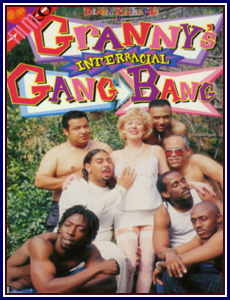 Granny's Interracial Gang Bang Porn DVD