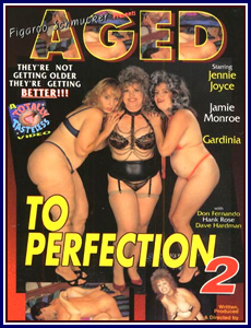Aged to Perfection 2 Porn DVD