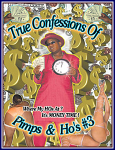True Confessions Of Pimps and Ho's 3 Porn DVD
